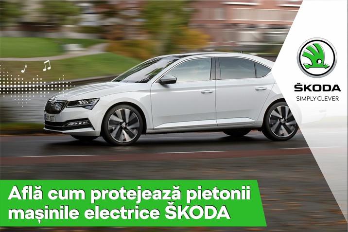 Cum protejeaza pietonii masinile electrice SKODA?