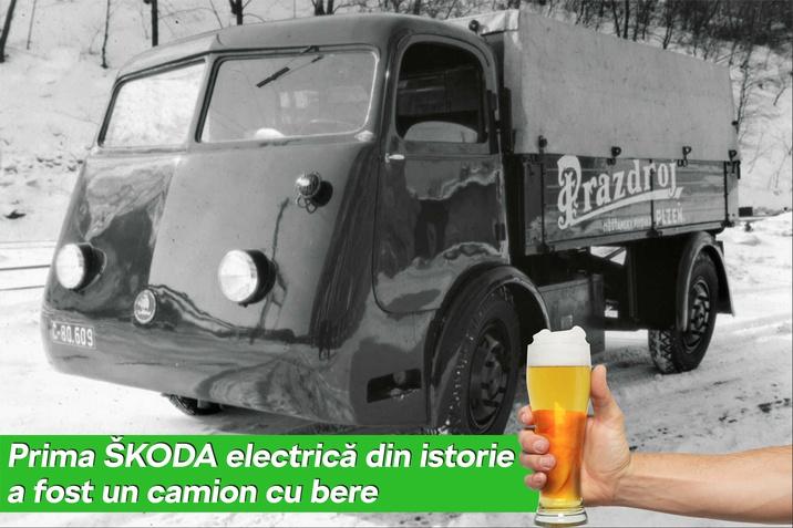 Prima Skoda electrica din istorie a fost un camion de bere